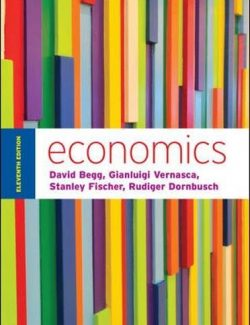 Economics – David Begg, Gianluigi Vernasca, Stanley Fischer, Rudiger Dornbusch – 18th Edition
