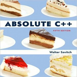 Absolute C++ – Walter Savitch – 5th Edition