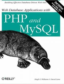 Web Database Application with PHP and MySQL – David Lane, Hugh E. Williams – 2nd Edition