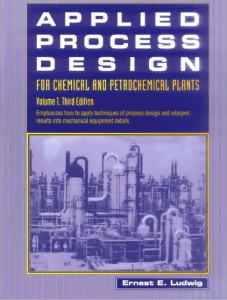 Applied Process Design for Chemical and Petrochemical Plants Vol. 1 – Ernest E. Ludwig – 3rd Edition