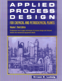 Applied Process Design for Chemical and Petrochemical Plants Vol. 1 - Ernest E. Ludwig - 3rd Edition 24