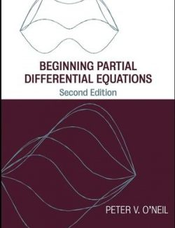 Beginning Partial Differential Equations – Peter O'Neil – 2nd Edition