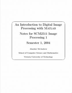 An Introduction to Digital Image Processing with Matlab - Alasdair McAndrew - 1st Edition 23