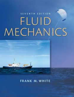 Fluid Mechanics – Frank White – 7th Edition