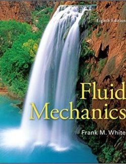 Fluid Mechanics – Frank White – 8th Edition