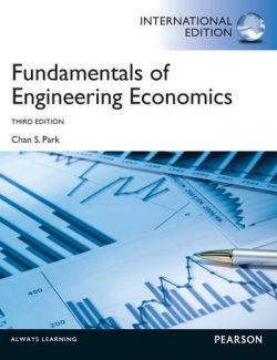 Fundamentals of Engineering Economics – Chan S. Park – 3rd Edition