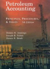 Petroleum Accounting - Dennis R. Jennings - 5th edition 74