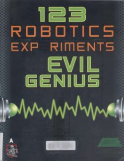 123 Robotics Experiments for the Evil Genius - Myke Predko - 1st Edition 25