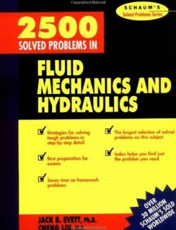 2500 Solved Problems in Fluid Mechanics & Hydraulics – Jack B. Evett – 1st Edition