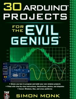 30 Projects of Arduino for Evil Genius – Simon Monk – 1st Edition