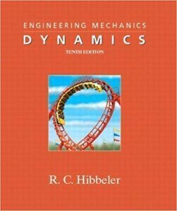 Engineering Mechanics: Dynamics – Russell C. Hibbeler – 10th Edition