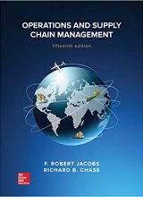 Operations & Supply Management - F. Robert Jacobs, Richard Chase - 12th Edition 74