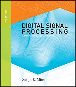 Digital Signal Processing: A Computer-Based Approach- Sanjit Mitra – 3rd Edition