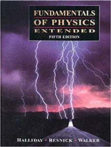 Fundamentals Of Physics – Halliday, Resnick – 5th Edition