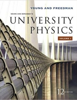 University Physics with Modern Physics- Sears, Zemansky's - 12th Edition - Vol.1 21