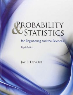 Probability & Statistics for Engineering and the Sciences – Jay L. Devore – 8th Edition