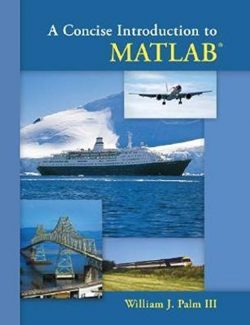 A Concise Introduction to MATLAB – William J. Palm III – 1st Edition