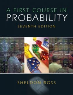 A First Course in Probability – Sheldon M. Ross – 7th Edition