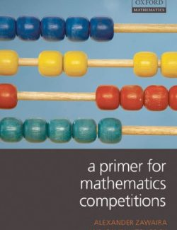 A Primer for Mathematics Competitions – Alexander Zawaira, Gavin Hitchcock – 1st Edition