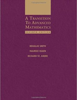 A Transition to Advanced Mathematics – D. Smith, M. Eggen, R. Andre – 5th Edition