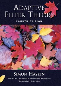 Adaptive Filter Theory – Simon Haykin – 4th Edition