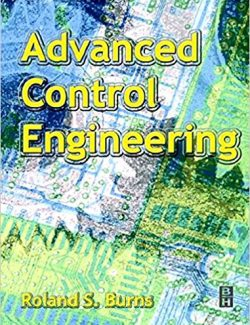 Advanced Control Engineering – Ronald Burns – 1st Edition