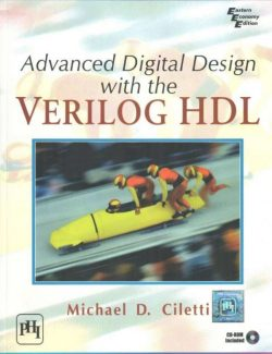 Advanced Digital Design with the Verilog HDL – M. Ciletti – 1st Edition
