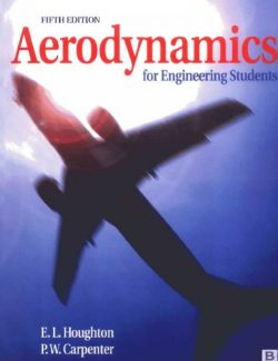 Aerodynamics for Engineering Students – E. I. Houghton, P. W. Carpenter – 5th Edition