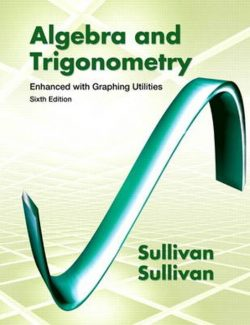 Algebra and Trigonometry Enhanced with Graphing Utilities - Michael Sullivan - 6th Edition 26