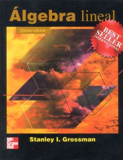 Elementary Linear Algebra – Stanley I. Grossman – 5th Edition