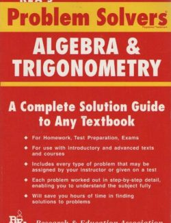 Algebra & Trigonometry Problem: A Complete Solution Guide to Any Textbook – Mantesh – 1st Edition