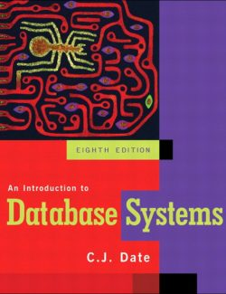 An Introduction to Database Systems – C. J. Date – 8th Edition