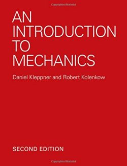 An Introduction to Mechanics – Daniel Kleppner, Robert Kolenkow – 2nd Edition