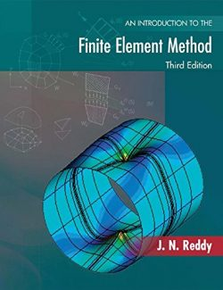 An Introduction to the Finite Element Method – J. N. Reddy – 3rd Edition