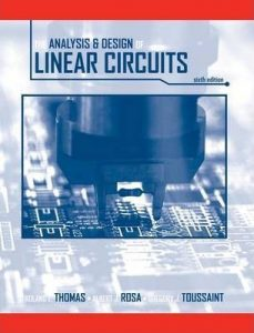 The Analysis and Design of Linear Circuits – Thomas, Rosa, Toussaint – 6th Edition