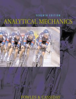 Analytical Mechanics – Grant R. Fowles & George L. Cassiday – 7th Edition