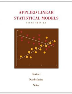 Applied Linear Statistical Models – Michael Kutner – 5th Edition