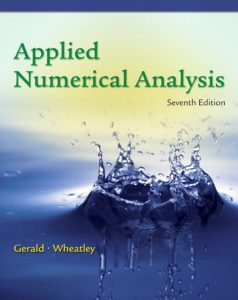 Applied Numerical Analysis – Curtis F. Gerald – 7th Edition