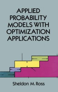 Applied Probability Models with Optimization Applications - Sheldon M. Ross - 2nd Edition 21