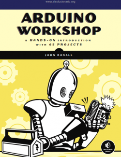 Arduino Workshop – John Boxall – 1st Edition