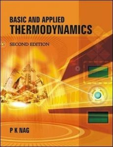 Basic and Applied Thermodynamics – P. K. Nag – 2nd Edition