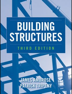 Building Structures - James Ambrose, Patrick Tripeny -3rd Edition 22
