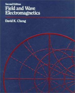 Field and Wave Electromagnetics – David K. Cheng – 2nd Edition