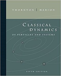 Classical Dynamics of Particles and Systems – Thornton, Marion – 5th Edition