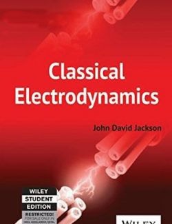 Classical Electrodynamics – John David Jackson – 2nd Edition