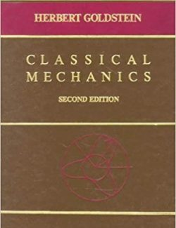 Classical Mechanics – Herbert Goldstein – 2nd Edition