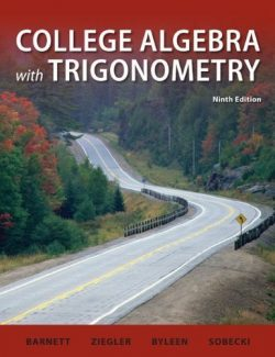 College Algebra with Trigonometry - Barnett, Ziegler - 9th Edition 24