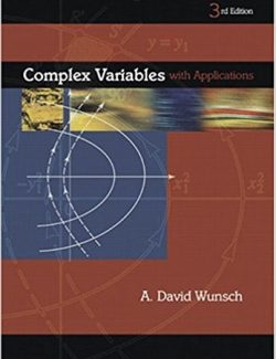 Complex Variables with Applications – A. David Wunsch – 3rd Edition