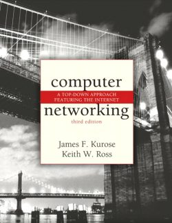 Computer Networking – James F. Kurose, Keith W. Ross – 3rd Edition