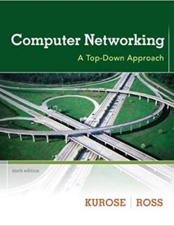 Computer Networks – James F. Kurose, Keith W. Ross – 6th Edition